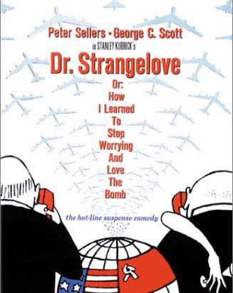 Dr. Strangelove or: How I Learned to Stop Worrying and Love the Bomb Movie Poster