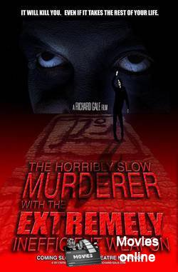 The Horribly Slow Murderer with the Extremely Inefficient