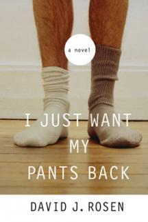 I Just Want My Pants Back - Season One