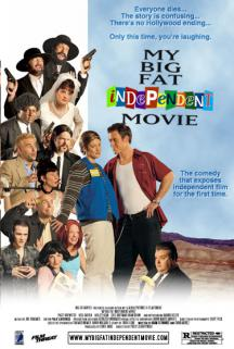 My Big Fat Independent Movie